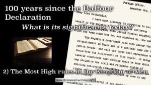 Israel, the Balfour Declaration and the Bible part 2