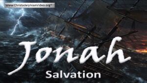 "Jonah: 5 Part in-depth Bible Study: Study 5/5 - ""Salvation""  Video post"