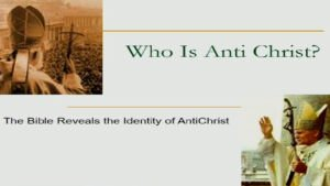 The Bible Reveals the Identity of Antichrist Video Post