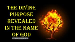 The Divine Purpose Revealed in the  name of GOD Video Post
