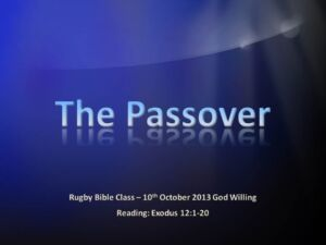 Understanding The Passover  Video Post
