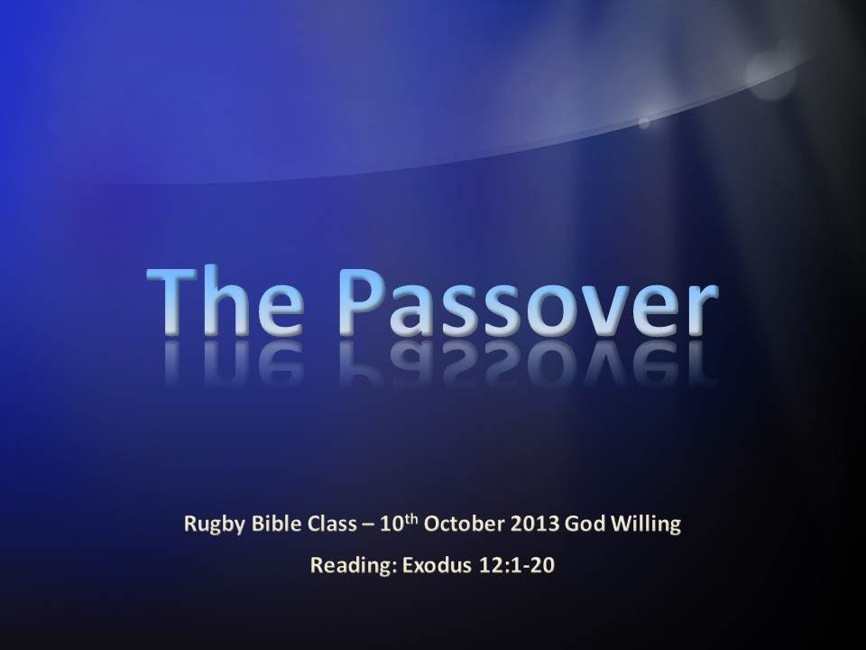 Bible Truth & Prophecy | Understanding The Passover Video Post