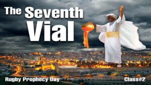 The 7th Vial: 'The Great earthquake' Setting up of God's Kingdom on Earth