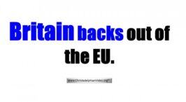 Britain backs out of EU- What does this mean? Video post