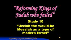 Part 13 Jerusalem Bible School 2017: Study 10 The would be Messiah as a type of modern Israel