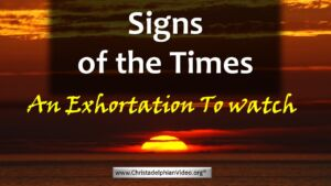 Signs Of The Times update April 2018 - Bible Study Series