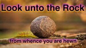 Look unto the rock from whence we are hewn Study 5: Surely the fear of God is not in this place - Coping with crises in family life - Gen 20