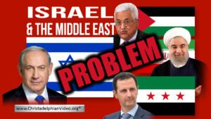 Israel & The Middle East Problem - What next? - Bible Prophecy reveals the truth...!