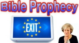 Britain in Bible Prophecy: Britain's road to EU exit as required by the Bible -Bible in the News Video Post