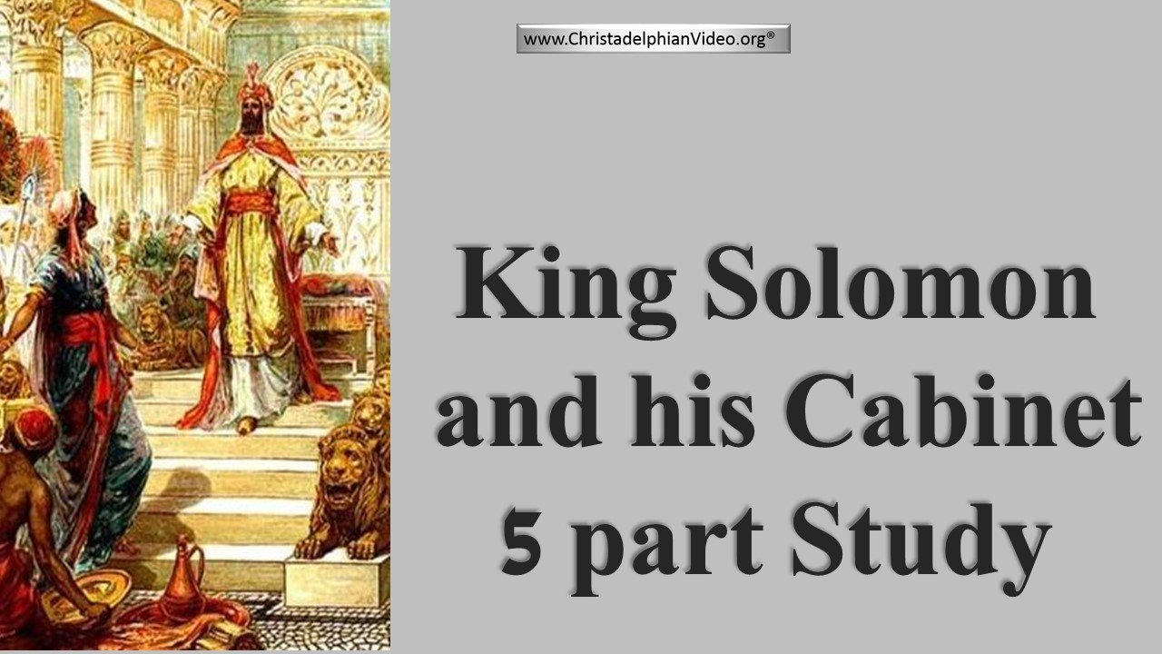Solomon And His Cabinet: 5 Part Video Bible Study