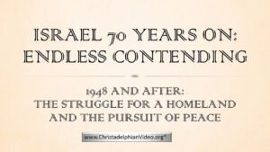 Israel! 70 Years on - Still Contending war and hostility - New Video release
