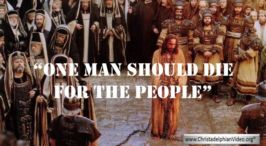 One Man Should Die For The People: 6 Part Video Bible Study