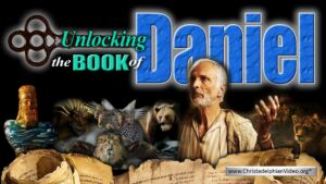 Unlocking the Prophetic Book of Daniel for Our Time!!  New Video Release