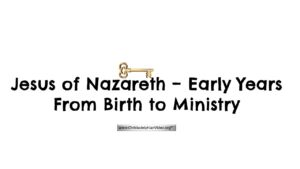"""Jesus of Nazareth - The Early Years from His Birth to Ministry"" 6 part Christadelphian Bible School Study New Video Release"