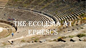 The Ecclesia at Ephesus: 6 Part study series New Video Release