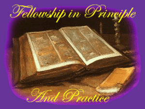 Fellowship in Principle and Practice: Four Part Bible Study Series