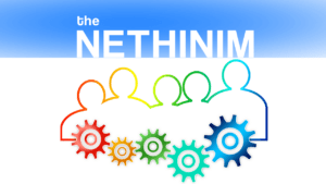 The 'Nethinim' New Video Release