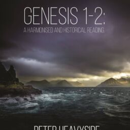 Genesis 1-2: A Harmonised and Historical Reading