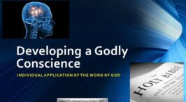 Developing a Godly Conscience – (2 Videos)