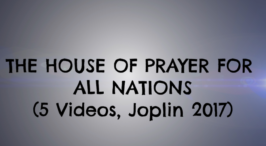 House Of Prayer For All Nations Bible Study Series (Feb 2017) - Jim Cowie