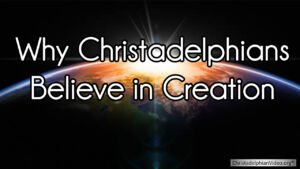 Why Christadelphians Believe in Creation and not Theistic Evolution: GOD'S METHOD OF CREATION IN THE BIBLE: