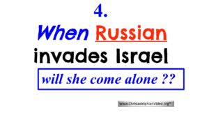 4: When Russian Invades Israel Will she come Alone? Prophecy New Video Release