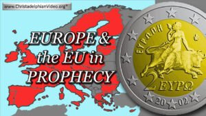 Explained! Europe and the EU in Bible Prophecy! New Video Release