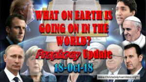 WHAT IS GOING ON IN THE WORLD! Bible Prophecy Update for Oct 2018 1 - Video post