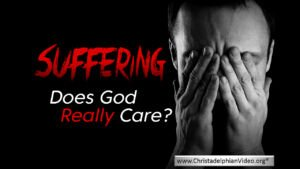 Suffering: Does God Really Care? - Video post
