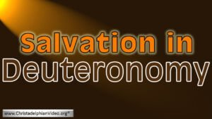 Salvation in Deuteronomy: 4 part Bible Study Boxset New Video Release