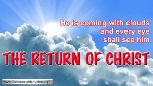 The Return of Christ - Video post