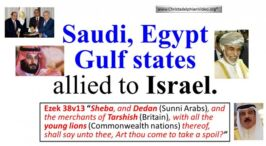 WOW!! Saudi, Egypt and Gulf States Allied to Israel! Just as the Bible Prophesied New Video Release
