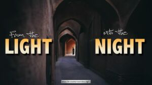 From the Light into the Night 5 Part Study New Video Release