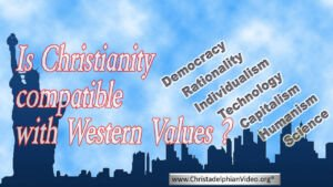 Is Christianity Compatible with Western Values - Video post