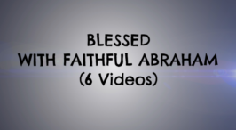 Blessed with Faithful Abraham: 6 Pt Study 2016 - Jim Cowie