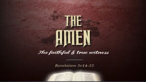 The 'AMEN' - What does it mean? You may be surprised! New Video Release
