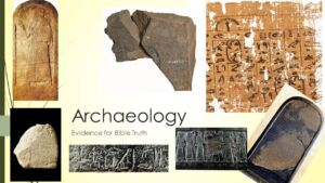 Archaeology: Evidence for Bible Truth - You Decide