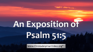 An Exposition of Psalm 51