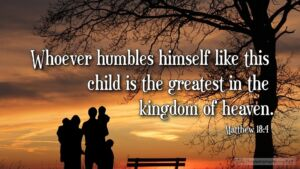 "Thought for January 16th. "" … THE GREATEST IN THE KINGDOM"""