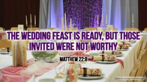 "Thought for January 20th. ""THOSE INVITED WERE NOT WORTHY"""
