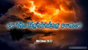 "Thought for January 22nd. ""AS THE LIGHTNING COMES …."""