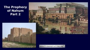 The Prophecy of Nahum: Part 2