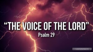 "Thought for January 13th. ""THE VOICE OF THE LORD"""