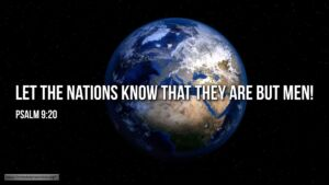 """Thought for January 4th. """"O LORD! LET THE NATIONS KNOW THAT THEY ARE BUT MEN"""""""