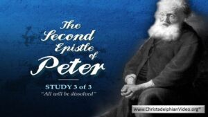 The Second Epistle Of Peter Study 2 - 'The Lord knoweth how to deliver the Godly'