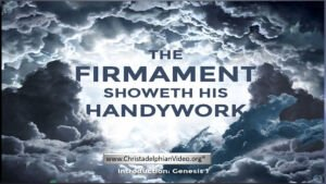 """The Firmament Shows HIs Handiwork"""