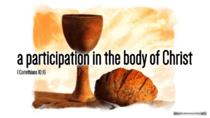 """Thought for February 26th. """"A PARTICIPATION IN THE BODY OF CHRIST"""""""