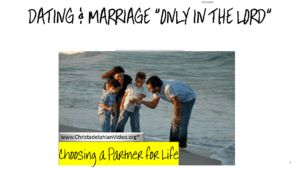 Marriage only in the Lord Youth Video Bible Study