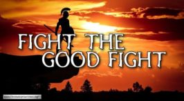 'Fight The Good Fight'