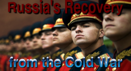 Russia's recovery from the collapse of the USSR - What does this mean for the rest of the World!